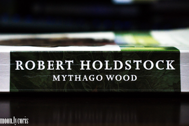 The Spine of Mythago Wood by Robert Holdstock